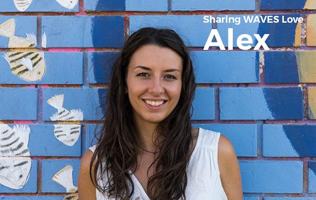 Sharing WAVES Love – Alexandra